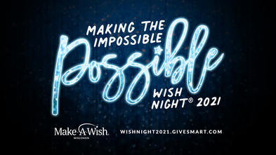 Wish Night 2021 - Making the Impossible Possible
