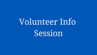 volunteer info session text